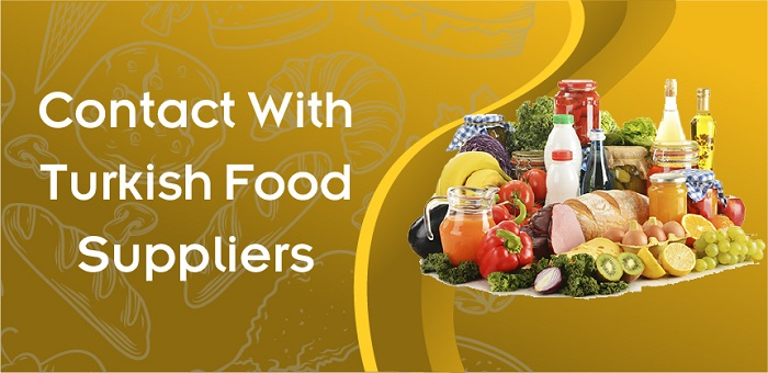 Connect With Turkish Food Suppliers